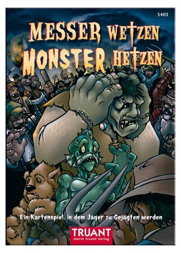 Truant Verlag 5403 Messer wetzen - Monster hetzen