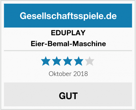 EDUPLAY Eier-Bemal-Maschine Test