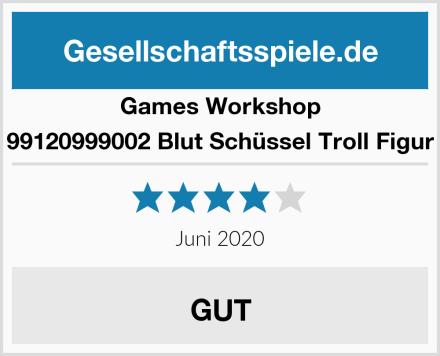 Games Workshop 99120999002 Blut Schüssel Troll Figur Test