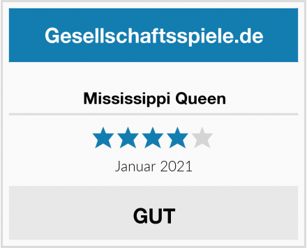 Mississippi Queen Test