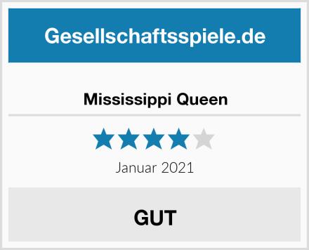 Mississippi Queen Test