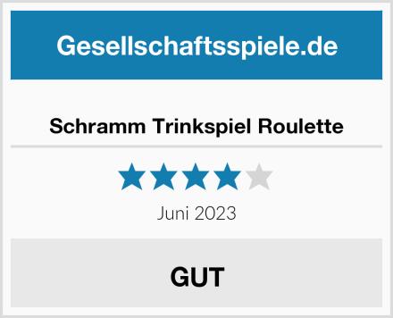 Schramm Trinkspiel Roulette Test