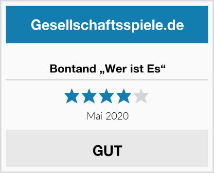 """Bontand """"Wer ist Es"""" Test"""