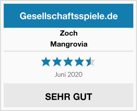 Zoch Mangrovia Test