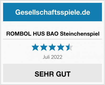 ROMBOL HUS BAO Steinchenspiel Test