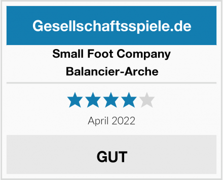 Small Foot Company Balancier-Arche Test