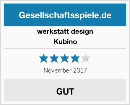 Werkstatt Design Kubino Test
