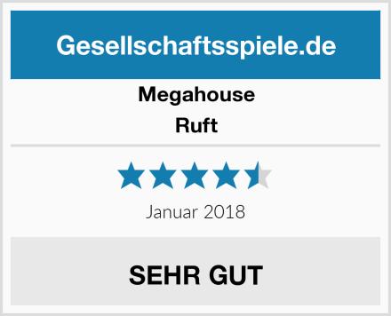 Megahouse Ruft Test