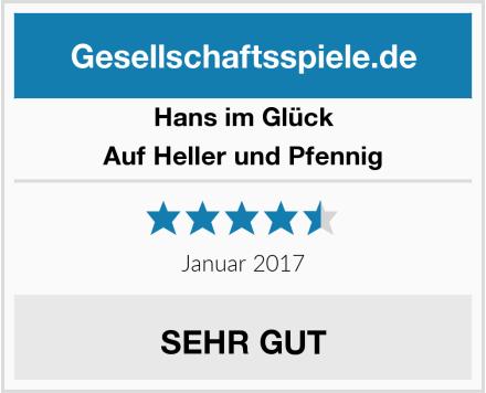 Hans im Glück Auf Heller und Pfennig Test