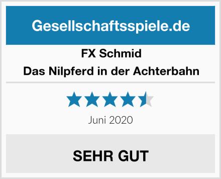 FX Schmid Das Nilpferd in der Achterbahn Test