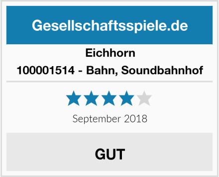 Eichhorn 100001514 - Bahn, Soundbahnhof Test