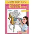 Tessloff Verlag Mustermalbuch Pferde: Mit großem Ausmalposter