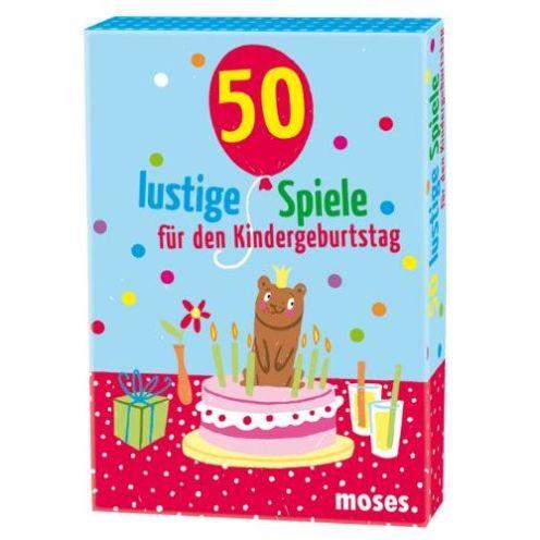 Moses 50 lustige Spiele für den Kindergeburtstag